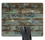 Wknoon Gaming Mouse Pad Custom, Stay Positive Work Hard And Make It Happen Inspirational Quotes Motivational Quotes for Work on Rustic Wood Mouse Pads