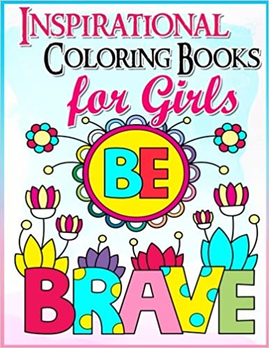 Coloring Books for Girls: Inspirational Coloring Book for Girls: A ...
