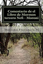 Comentario de el Libro de Mormon terzero Nefi - Moroni (Spanish Edition)
