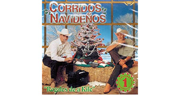 Corridos Navidenos - Corridos Navidenos (Regalos de a Kilo Can--540) - Amazon.com Music