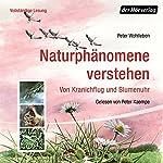 Naturphänomene verstehen: Von Kranichflug und Blumenuhr | Peter Wohlleben
