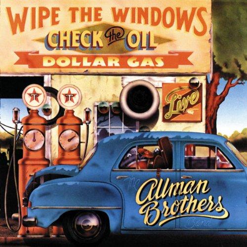 Resultado de imagen de the allman brothers band wipe the windows, check the oil dollar