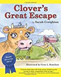 Clover's Great Escape, Sarah Creighton, 1500194964