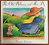 The Old Woman and Her Pig: An Old English Tale