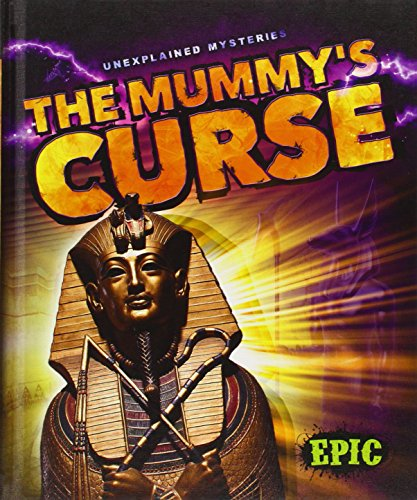 The Mummy's Curse (Unexplained Mysteries)
