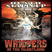Whispers in the Heartland: Book 2 | Heath Stallcup