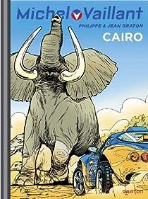 Michel Vaillant, tome 63 : Cairo ! par Graton