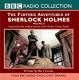 Further Adventures of Sherlock Holmes 2 (Radio Collection) (v. 2) by Bert Coules front cover