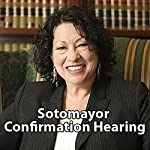 Sonia Sotomayor Confirmation Hearing: Day 3 (July 15, 2009) |  Associated Press