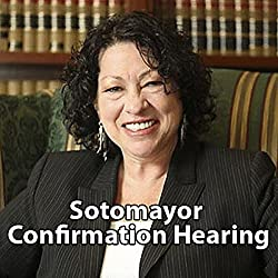 Sonia Sotomayor Confirmation Hearing