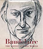 img - for Who was Baudelaire? (The Artist and his world) book / textbook / text book