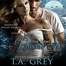 The Silent Princess: The MacKellen Alphas (Volume 2) Audiobook by T. A. Grey Narrated by Michael Johnson