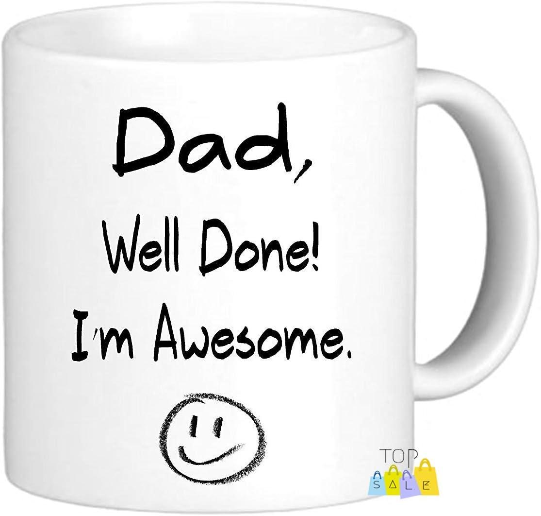 Top Sale Taza con Texto en inglés Dad Well Done, I'm Awesome, diseño con Texto en inglés I'm Awesome, 325 ML, Padres, Padres en el día del Padre, Navidad, cumpleaños