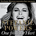 One from the Hart Audiobook by Stefanie Powers Narrated by Stefanie Powers