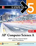 img - for 5 Steps to a 5: AP Computer Science A 2018 (5 Steps to a 5 on the Advanced Placement Examinations) book / textbook / text book