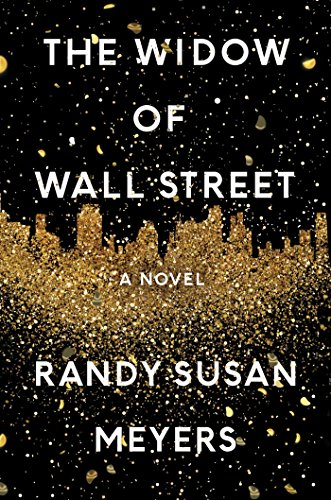 The Widow of Wall Street: A Novel by [Meyers, Randy Susan]