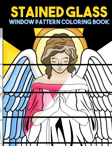 Stained Glass Window Pattern Coloring Book: Antique Large Print Coloring Book with Mosaic Stain Glass Designs - Stained Glass Angel Pattern