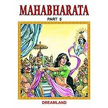 Mahabharata Part 5