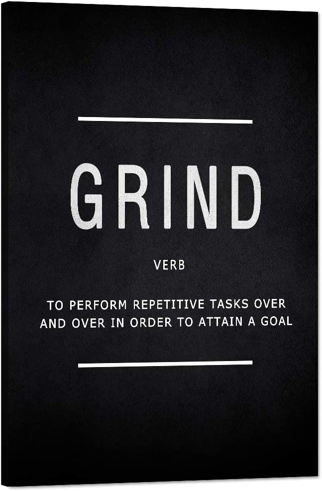 """Grind Verb Motivational Wall Art Inspiring Motto Painting Prints on Canvas Inspirational Entrepreneur Quotes Posters Pop Culture Meaning Inspiration Decorations Artwork for Office Home (12""""Wx18""""H)"""