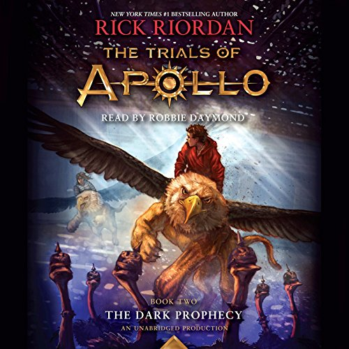 The Dark Prophecy: The Trials of Apollo, Book 2
