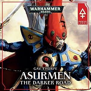 Asurmen: The Darker Road Audiobook
