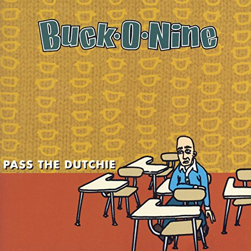 Pass The Dutchie -