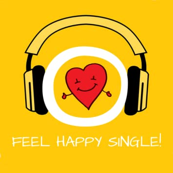 Amazoncom Feel Happy Single Happy Being Single By Hypnosis
