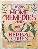 Book of Home Remedies and Herbal Cures, Carol Bishop, 0706410882