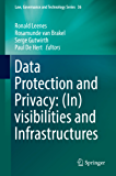 Data Protection and Privacy: (In)visibilities and Infrastructures (Law, Governance and Technology Series)