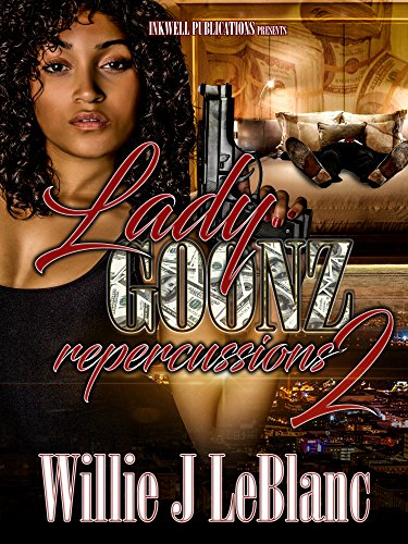 Lady Goonz 2 Repercussions By LeBlanc Willie Giovanni Sunny