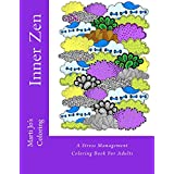 Inner Zen: A Stress Management Coloring Book For Adults