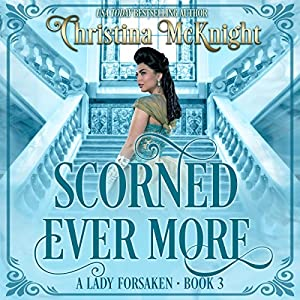 Scorned Ever More Audiobook