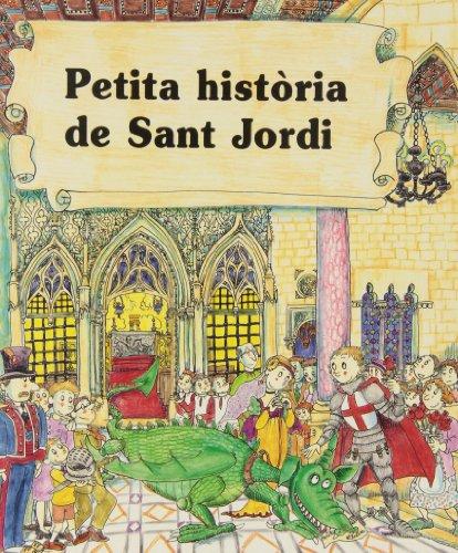 Petita història de Sant Jordi (Petites històries) por Narcis Sayrach