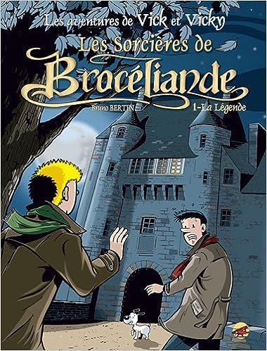 Les Sorcières de Brocéliande (1) : La Légende