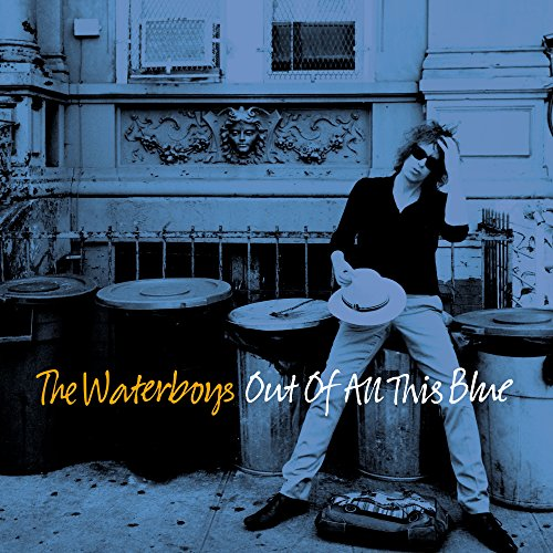 The Waterboys - Out Of All This Blue - (538306870) - DELUXE EDITION - 3CD - FLAC - 2017 - WRE Download