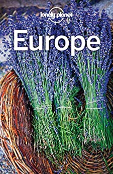 Lonely Planet Europe (Travel Guide) by [Planet, Lonely, Averbuck, Alexis, Bainbridge, James, Baker, Mark, Berry, Oliver, Bloom, Greg, Clark, Gregor, Di Duca, Marc, Dragicevich, Peter, Garwood, Duncan]