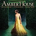 Amber House Audiobook by Kelly Moore, Larkin Reed, Tucker Reed Narrated by Tucker Reed