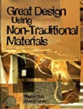 img - for Great Design Using Non-Traditional Materials by Sheree Clark (1996-09-24) book / textbook / text book