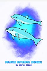 Dolphin Notebook Journal by Kawaii Ocean Paperback