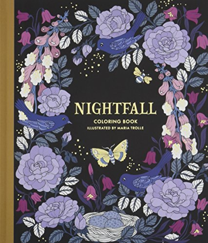 Nightfall Coloring Book Originally Published in Sweden as Skymningstimman [Trolle, Maria] (Tapa Dura)