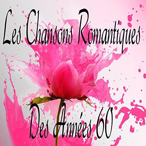 Les chansons romantiques des a...