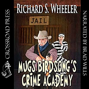 Mugs Birdsong's Crime Academy Audiobook