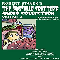 The Bugville Critters Audio Collection 4