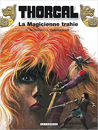 Thorgal (Tome 1) : La Magicienne trahie