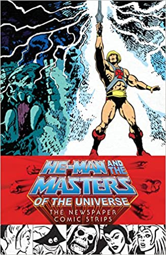 He-Man and the Masters of the Universe: The Newspaper Comic Strips: Amazon.es: James Shull, Chris Weber, Karen Wilson, Gerald Forton: Libros en idiomas ...