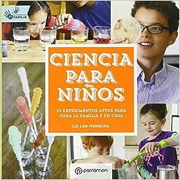 Ciencia para niños. Actividades en familia