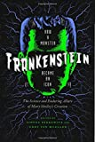 img - for Frankenstein: How A Monster Became an Icon: The Science and Enduring Allure of Mary Shelley's Creation book / textbook / text book