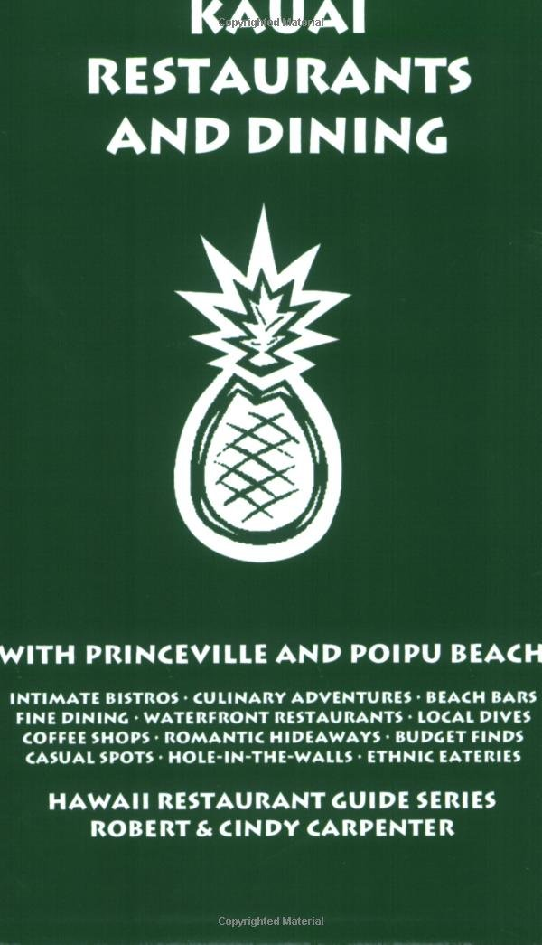 Kauai Restaurants And Dining With Princeville And Poipu