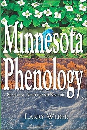 Minnesota Phenology: Seasonal Northland Nature: Larry Weber ...