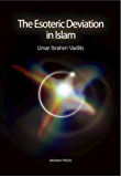 The Esoteric Deviation in Islam (English Edition)